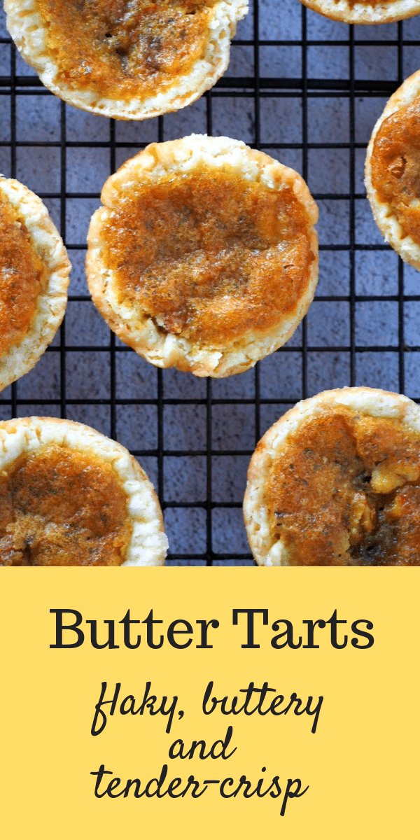 Those bites of tender-crisp, flaky pastry and the sweet, buttery filling makes these Butter Tarts so addictive and delightful. #butter #Canadianrecipes #Tarts #pastries #buttertarts