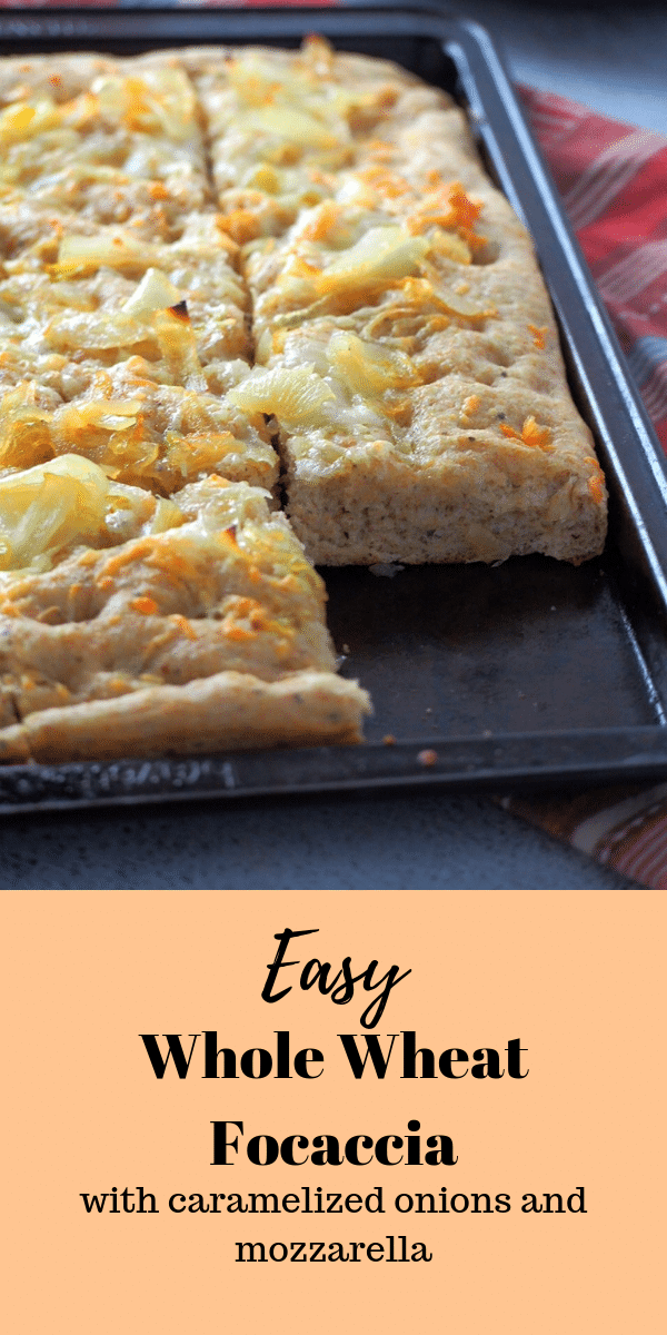 Whole Wheat Focaccia is another way to enjoy the savory bread in a lighter but still tasty version. You will love that it has caramelized onions and cheese! #focaccia #savorybread #flatbread