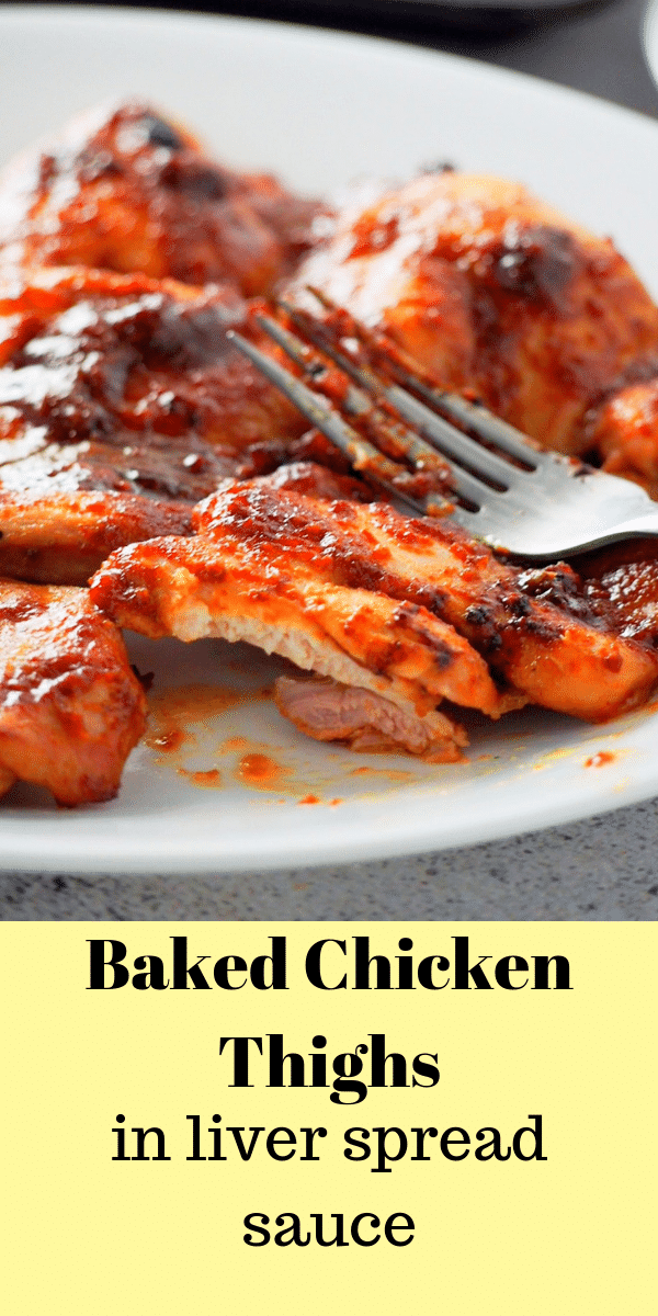 These Baked Chicken Thighs in Liver Spread Sauce is a tasty and saucy dish that you can easily make on a weeknight. The flavor will amaze you! #chicken #bakedchicken #chickenthighs