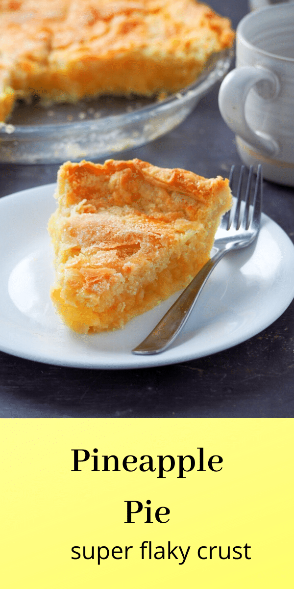 Hands down the best Pineapple Pie! A delightfully sweet Pineapple filling nestled in the flakiest and buttery pie crust-you will want a slice after another. #pie #pineapples #pastry